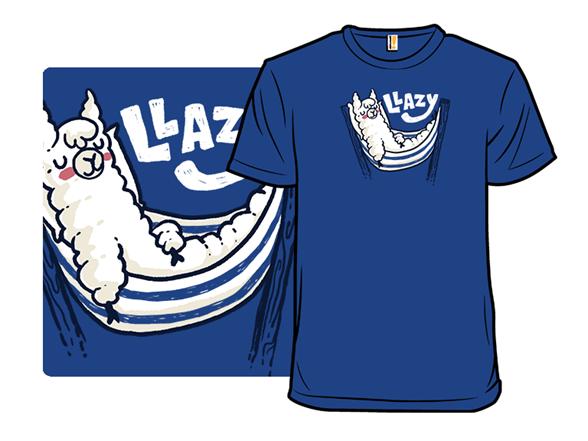 Llazy T Shirt