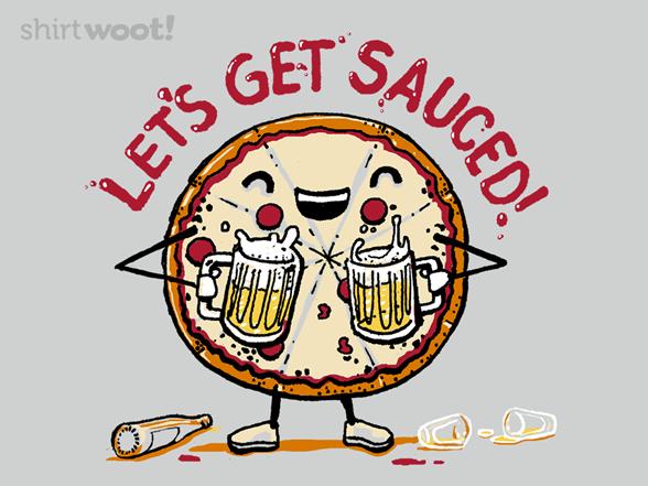 Let's Get Sauced T Shirt
