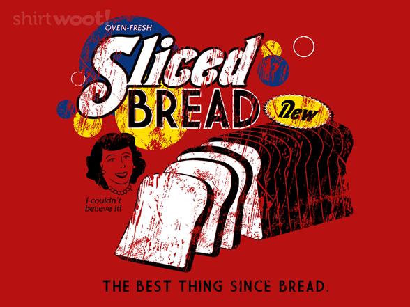 Sliced Bread T Shirt