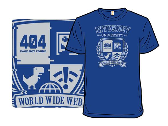 Internet University T Shirt