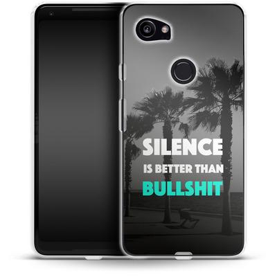 Google Pixel 2 XL Silikon Handyhuelle - Silence Is Better von Statements