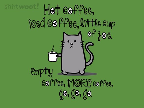 Soft Kitty, Hot Coffee T Shirt