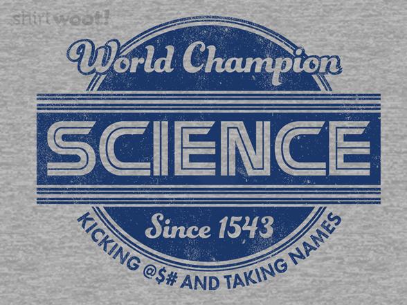 World Champion Since 1543 T Shirt