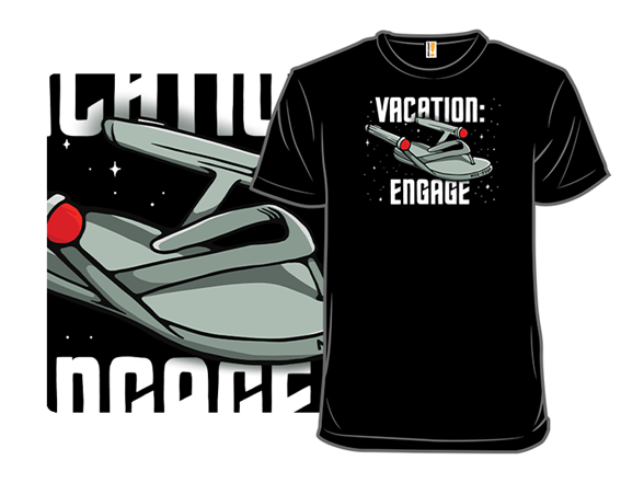 Vacation: Engage T Shirt