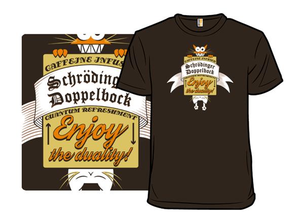 Schrodinger Doppelbock T Shirt