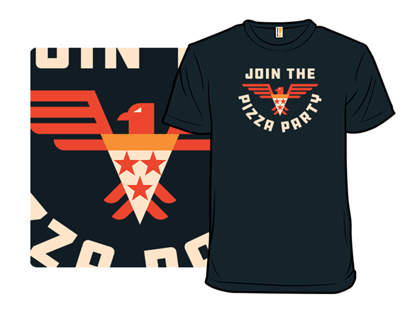 Join The Pizza Party T Shirt