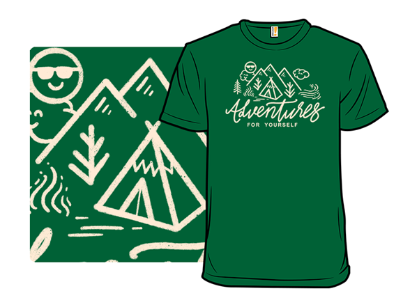Adventures For Yourself T Shirt