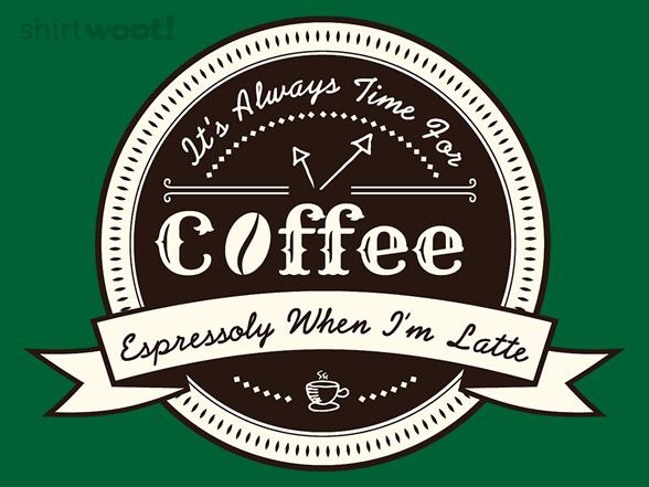 Coffee Puns T Shirt
