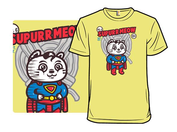 Supurrmeow T Shirt
