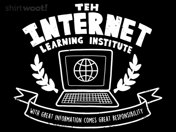 Teh Internet Learning Institute T Shirt
