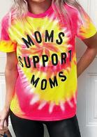Moms Support Moms Tie Dye T-Shirt Tee