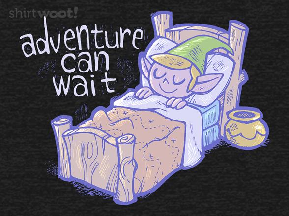 Adventure Can Wait T Shirt