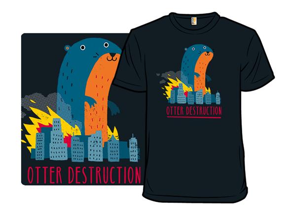 Otter Destruction T Shirt