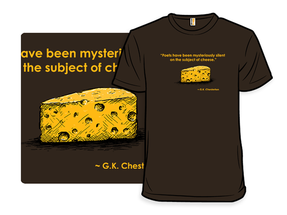 Cheesy Poetry T Shirt