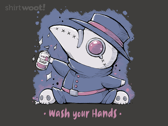 Wash Your Dang Hands T Shirt