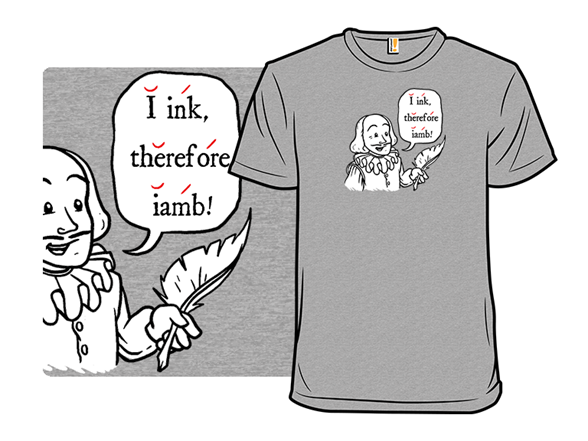 I Ink Therefore Iamb T Shirt