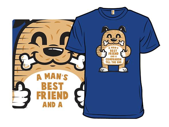Man's Best Friend T Shirt