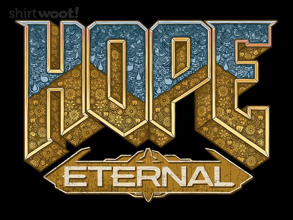 Hope Eternal T Shirt