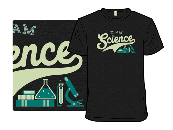 Team Science T Shirt