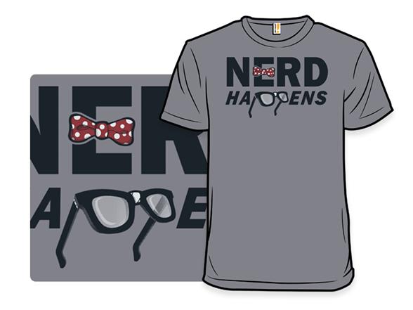 Nerd Happens T Shirt