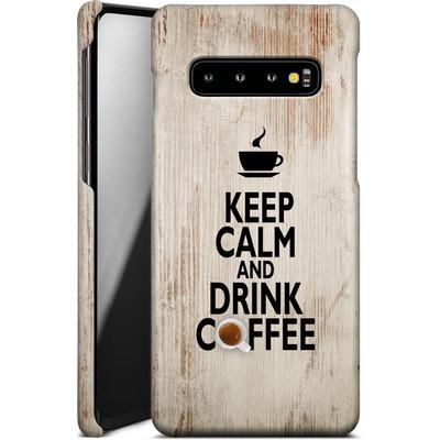 Samsung Galaxy S10 Smartphone Huelle - Drink Coffee von caseable Designs