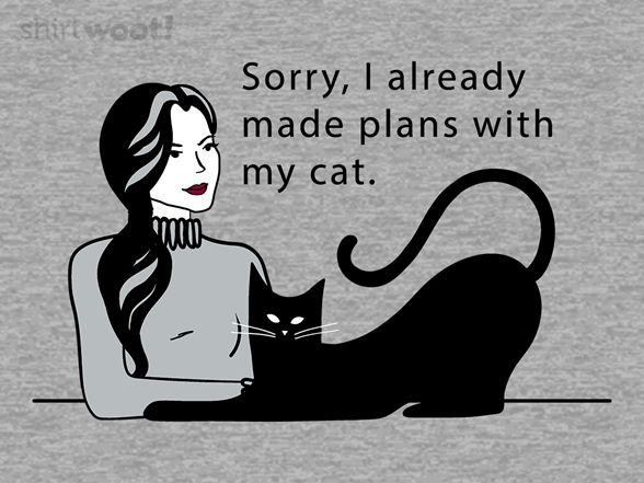 Plans With My Cat T Shirt