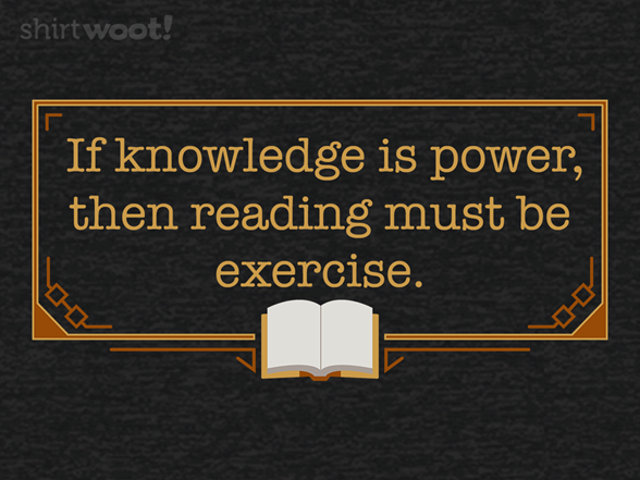 Reading Is Exercise T Shirt