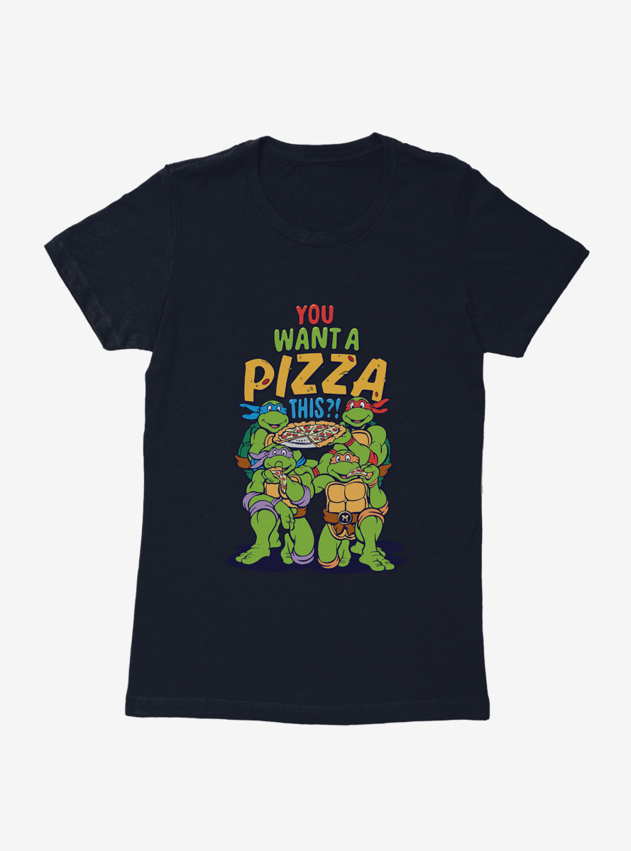 Teenage Mutant Ninja Turtles You Want A Pizza This Group Womens T-Shirt