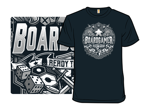 Boardgamer T Shirt