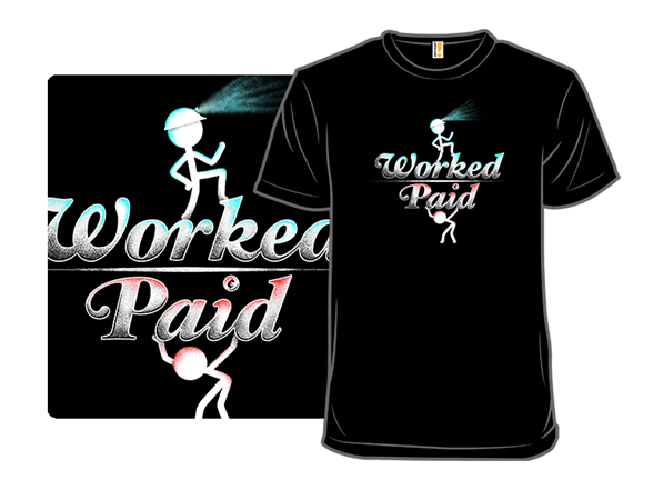 Over Worked Under Paid T Shirt