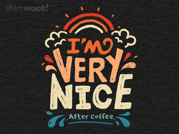 After Coffee T Shirt
