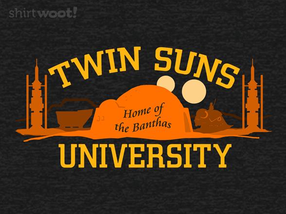 Twin Suns University T Shirt