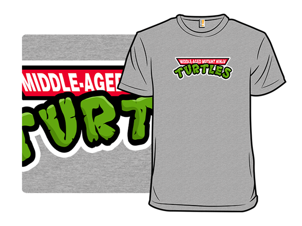 Middle-aged Mutants T Shirt