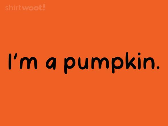I'm A Pumpkin T Shirt