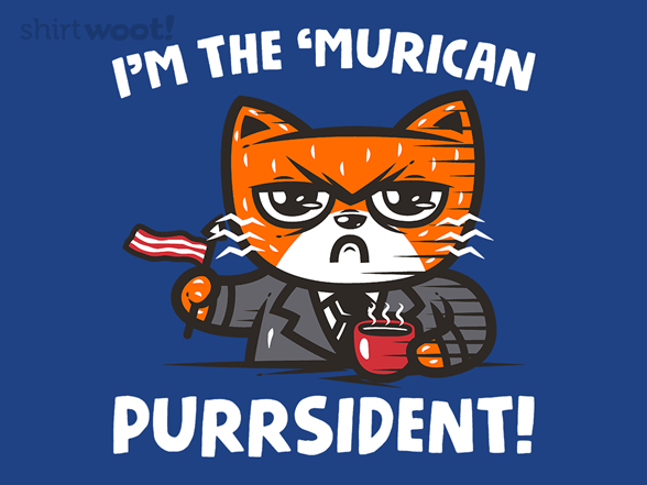 The Purrsident! T Shirt