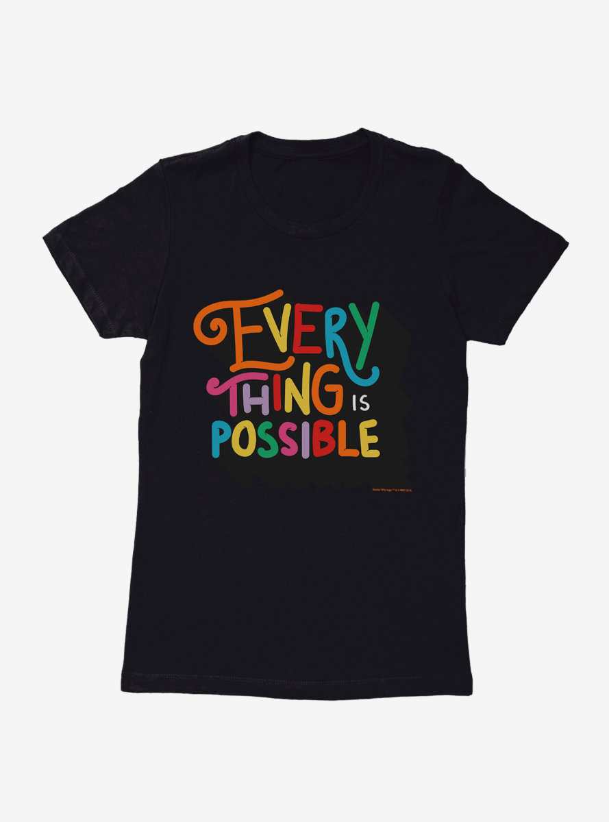 Doctor Who Thirteenth Doctor Everything Is Possible Womens T-Shirt
