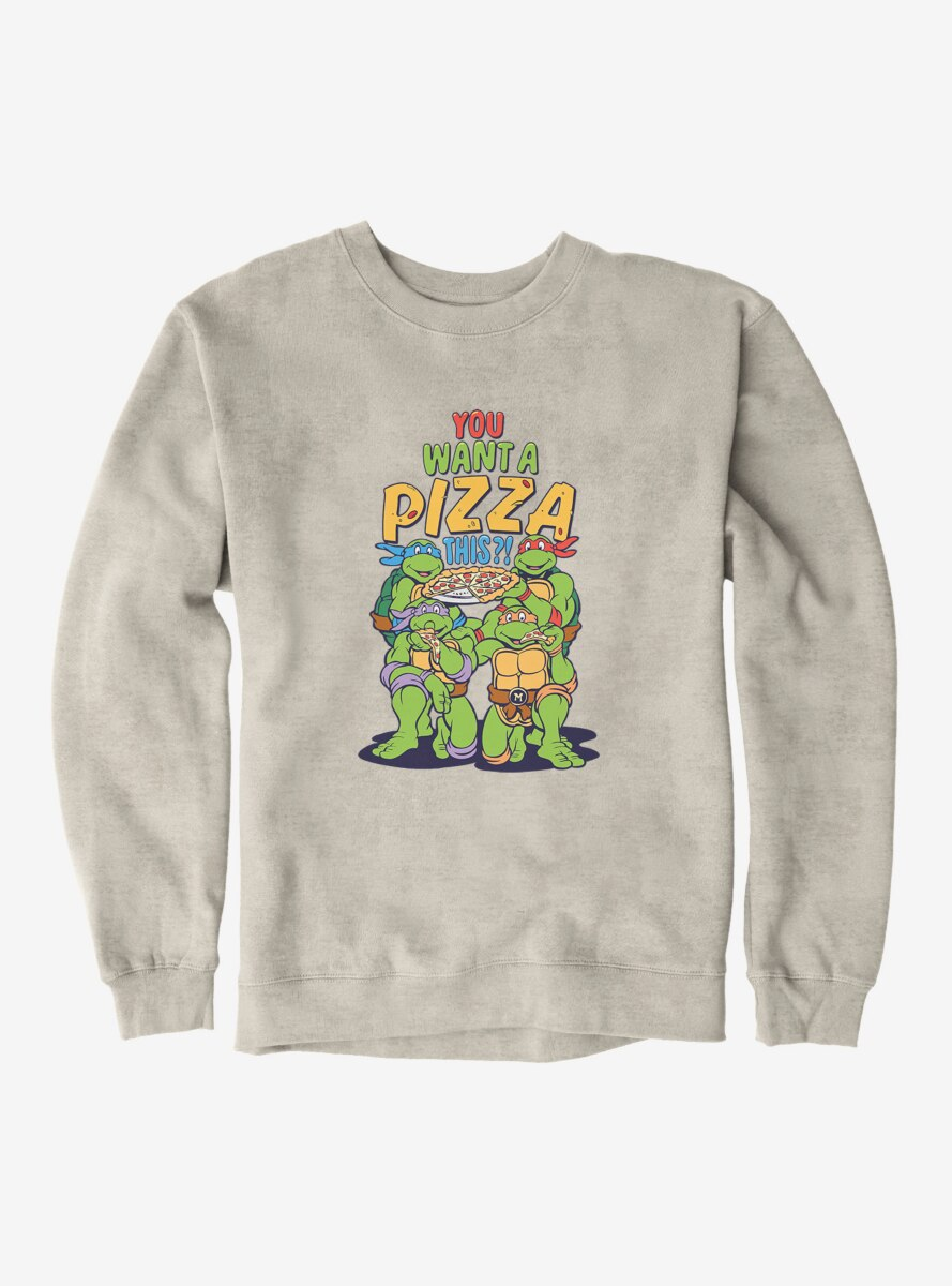 Teenage Mutant Ninja Turtles You Want A Pizza This Group Sweatshirt