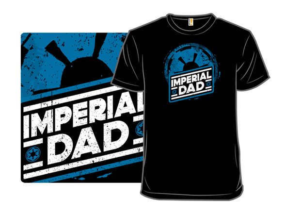 Imperial Dad T Shirt