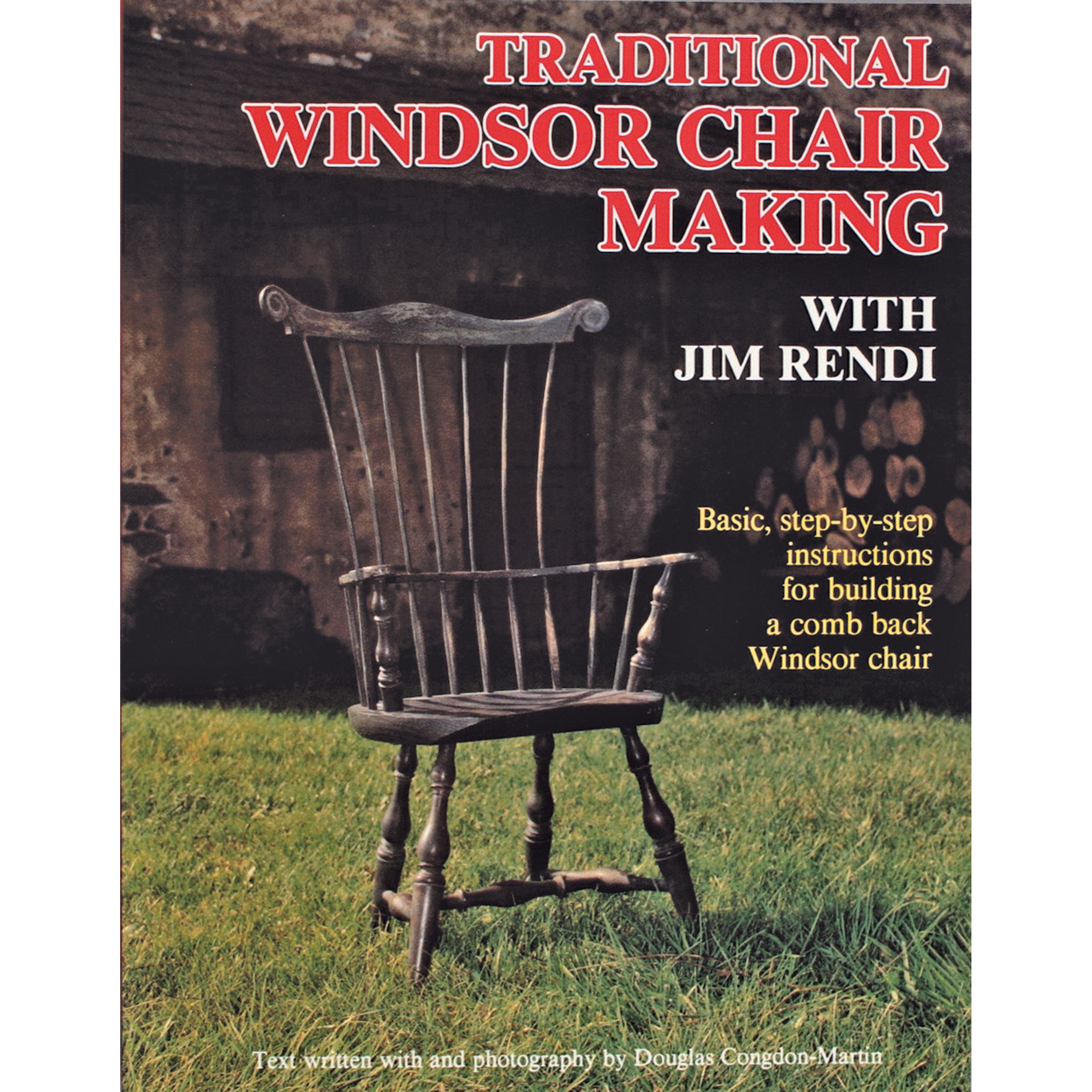 Traditional Windsor Chair Making with Jim Rendi