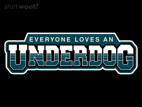 Underdog T Shirt