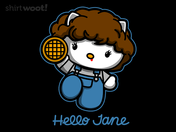 Hello Jane T Shirt