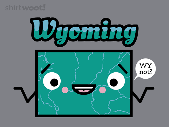 Wy Oming? T Shirt