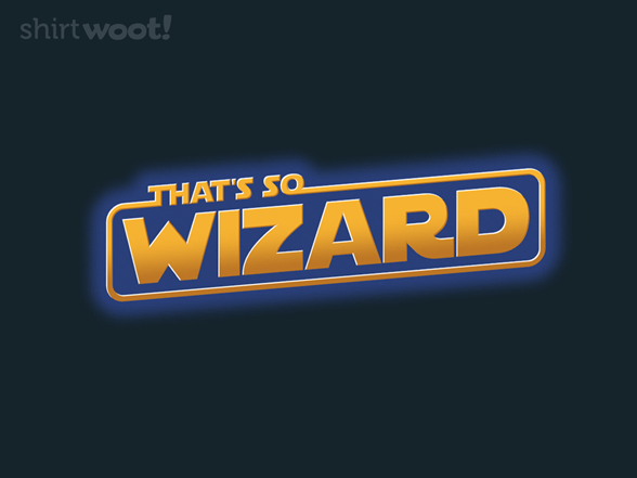 That's So Wizard T Shirt