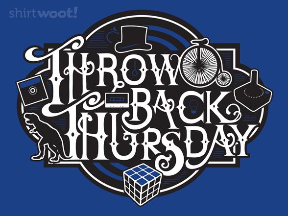 Throwback Thursday T Shirt