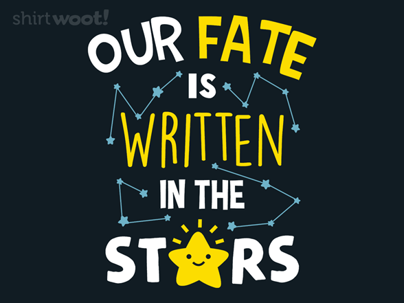 Written In The Stars T Shirt