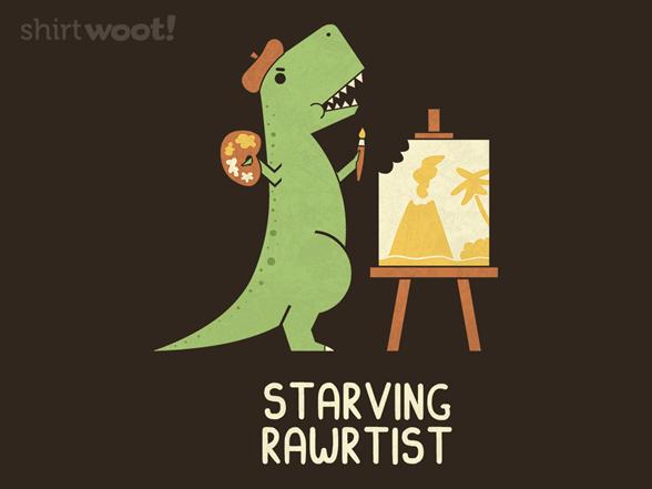 Starving Rawrtist T Shirt