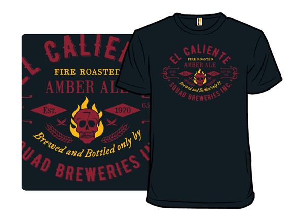 El Caliente - Squad Breweries T Shirt
