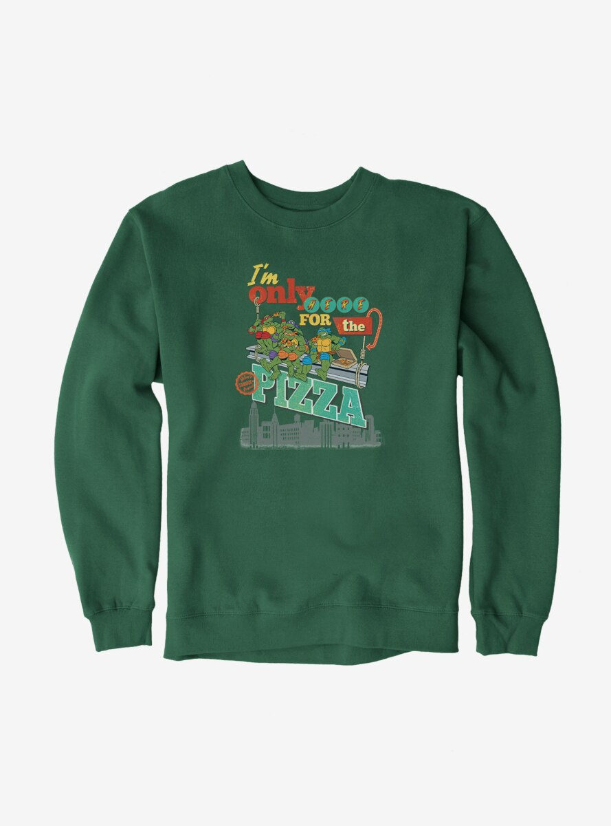Teenage Mutant Ninja Turtles Only Here For The Pizza Sweatshirt