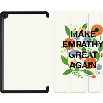 Amazon Fire 7 (2017) Tablet Smart Case - Make Empathy Great Again von Iisa Monttinen