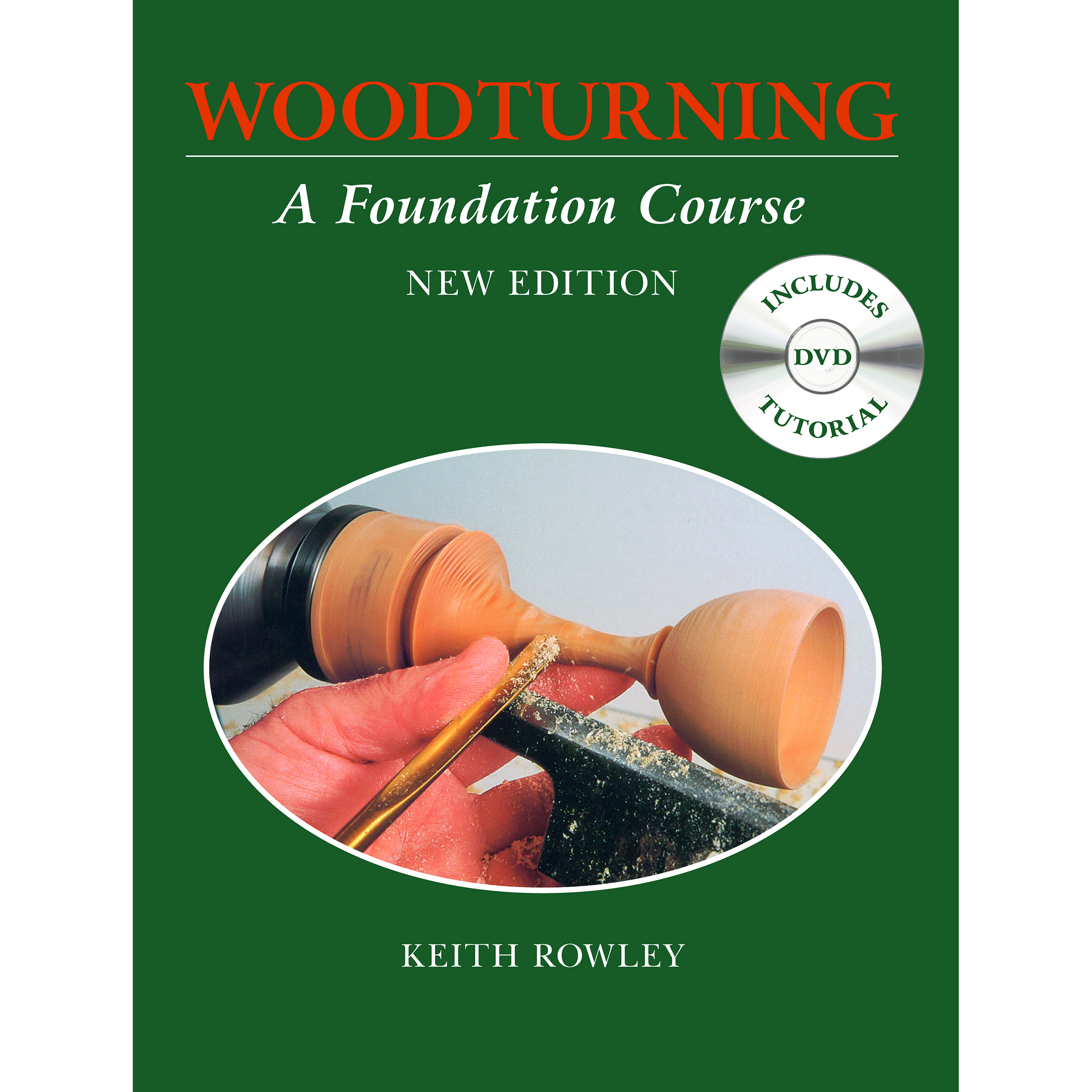 Woodturning a Foundation Course w/DVD